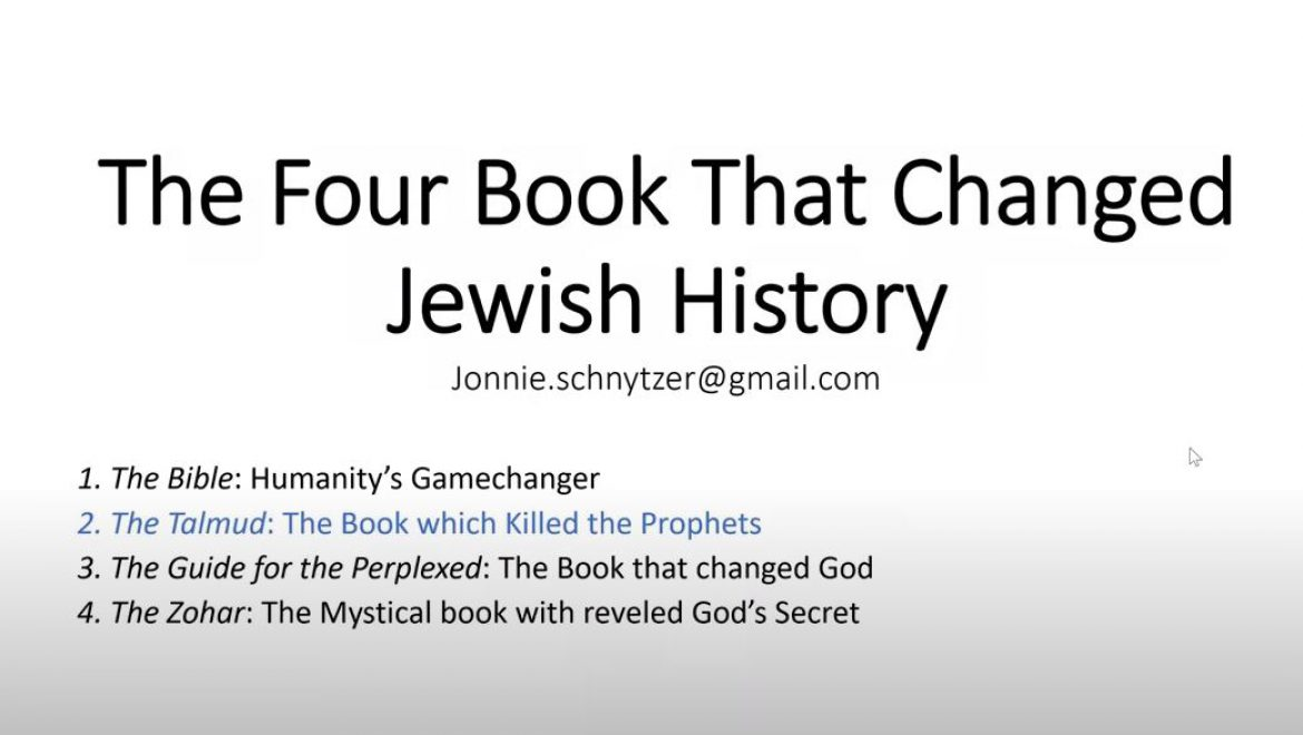 The Four Books that Changed Jewish History – The Talmud – The Book which Killed the Prophets