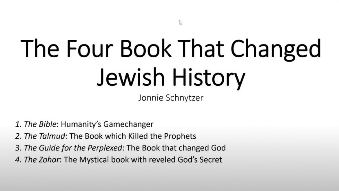 The Four Books that Changed Jewish History – The Bible – Our Story Begins!