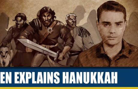 Ben Shapiro: The Story & Takeaways of Hannukah