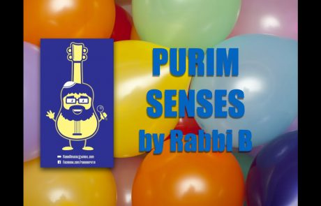 Purim Senses Song: Experiencing The Mitzvot