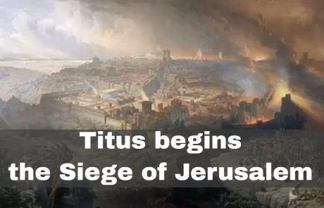 The Roman Siege of Jerusalem and the Destruction of the Second Temple