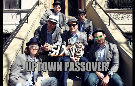 Six13: Uptown Passover